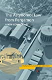 The Astynomoi Law of Pergamon : A New Commentary, Saba, Sara, 3938032537