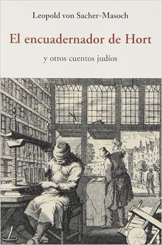 Libros de audio gratuitos en línea para descargar El Encuadernador De Hort (Centellas (olañeta)) in Spanish PDF FB2 iBook