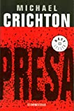Presa, Michael Crichton, 0307209423