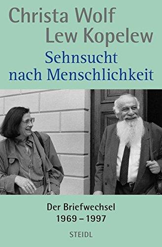 Sehnsucht nach Menschlichkeit: Der Briefwechsel, 1969–1997