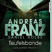 Teufelsbande: Ein neuer Fall für Julia Durant   Andreas Franz, Daniel Holbe
