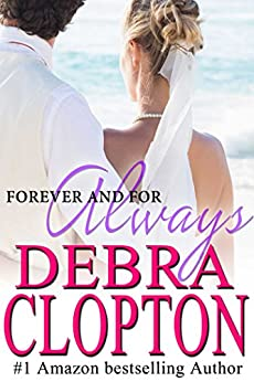 Forever and For Always (Windswept Bay Book 4) by [Clopton, Debra]