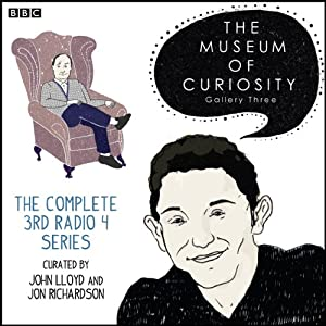 The Museum of Curiosity: The Complete Gallery 3 Radio/TV Program