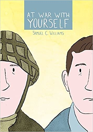 Book At War with Yourself: A Comic about Post-Traumatic Stress and the Military by Samuel Williams (2016-04-21)
