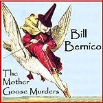 The Mother Goose Murders: Matt Cooper, Private Eye | Bill Bernico