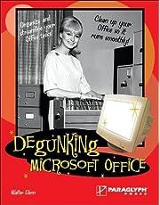 Degunking Microsoft Office