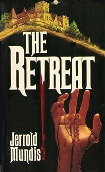 The Retreat by [Mundis, Jerrold]