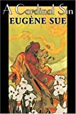 A Cardinal Sin, Eugfne Sue and Eugene Sue, 1603124071