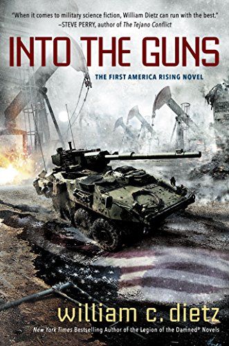 Into the Guns (America Rising Book 1)