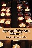 Spiritual Offerings: Volume I