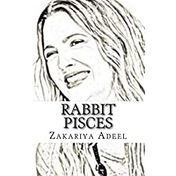 Rabbit Pisces: The Combined Astrology Series