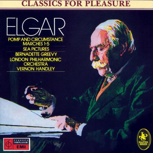Elgar: Sea Pictures/Pomp and Circumstance Marches