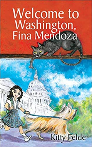 POSTPONED:  Kitty Felde signs WELCOME TO WASHINGTON, FINA MENDOZA @ The Poisoned Pen Bookstore