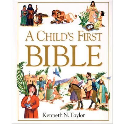 A Child's First Bible(Hardback) - 2000 Edition