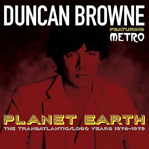 Planet Earth: The Transatlantic / Logo Years 1976-1979 /  Duncan Browne Featuring Metro