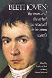 Beethoven: The Man and the Artist, As Revealed in His Own Words (Dover Books on Music)