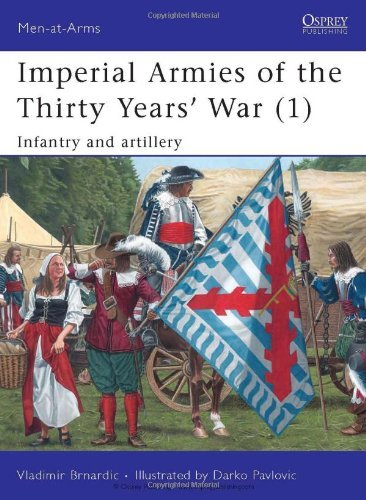 Download Imperial Armies of the Thirty Years War (1) (Men-at-arms) pdf