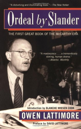 Ordeal by Slander: The First Great Book of the McCarthy Era
