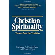 Amazon keith cunningham books christian spirituality themes from the tradition fandeluxe Choice Image
