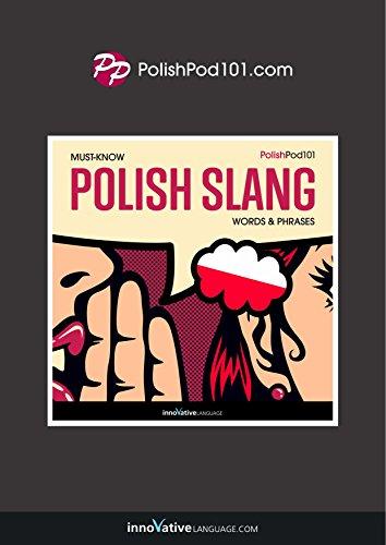 Learn Polish: Must-Know Polish Slang Words & Phrases (English Edition)