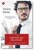 A Baby for the Billionaire (The Billionaire's Second Chance)