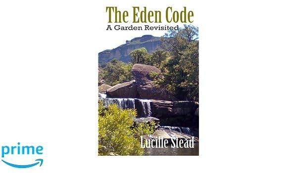 The Eden Code: A Garden Revisited