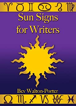 Sun Signs for Writers by [Walton-Porter, Bev]