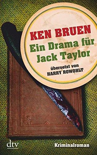 Ein Drama für Jack Taylor (Bd. 4): Kriminalroman