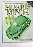 img - for Morris Minor: The World's Supreme Small Car book / textbook / text book