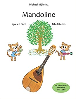 mandoline spielen nach tabulaturen german edition
