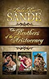 The Brothers of the Aristocracy: Boxed Set