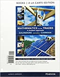 img - for Mathematics for the Trades: A Guided Approach Books a la Carte Edition (10th Edition) book / textbook / text book