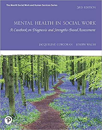 Mental Health in Social Work: A Casebook on Diagnosis and Strengths Based Assessment, 3rd Edition - Original PDF