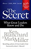 img - for The Secret: What Great Leaders Know and Do book / textbook / text book