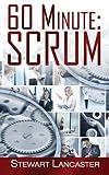 60 Minute Scrum, Stewart Lancaster, 1496142489