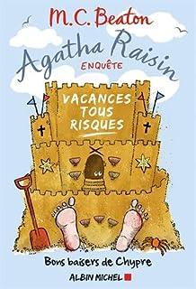 Agatha Raisin enquête 06 : Vacances tous risques