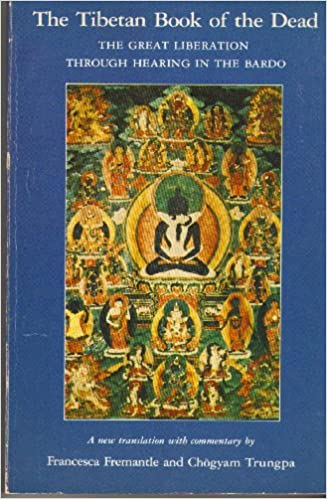 The Tibetan Book of the Dead : The Great Liberation Through Hearing in the Bardo, Guru Rinpoche