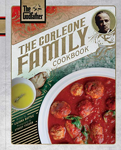 The Godfather: The Corleone Family Cookbook by Battle Liliana