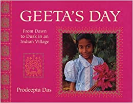 Book Geeta's Day: From Dawn to Dusk in an Indian Village (Child's Day)