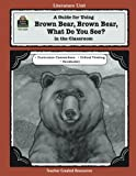 img - for A Guide for Using Brown Bear, Brown Bear, What Do You See? in the Classroom book / textbook / text book