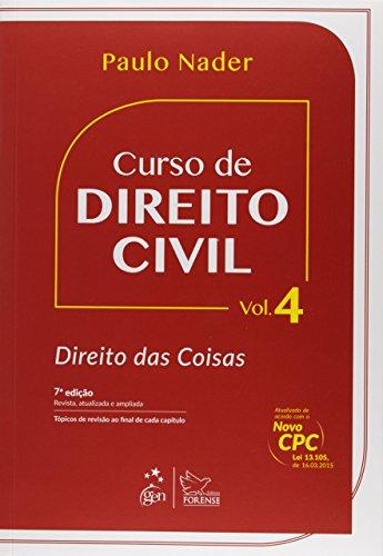 Curso de Direito Civil. Direito das Coisas - Volume 4