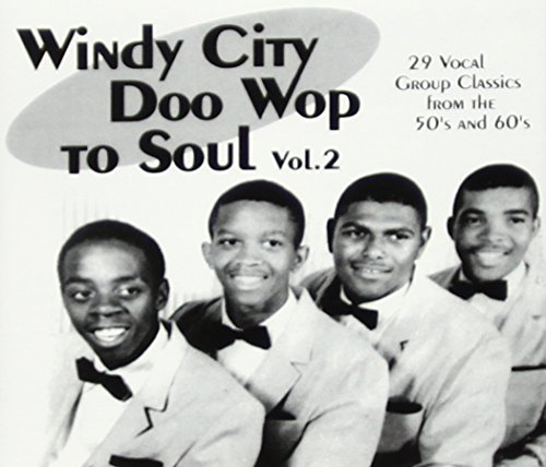Windy City Doo Wop to Soul (29 Cuts) 2 / Various