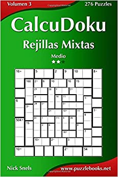 Book CalcuDoku Rejillas Mixtas - Medio - Volumen 3 - 276 Puzzles: Volume 3