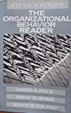 The Organizational Behavior Reader, Kolb, David and Rubin, Irwin M., 0136417213