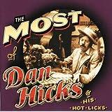 The Most of Dan Hicks & His Hot Licks