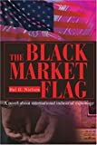 The Black Market Flag, Hal Nielsen, 0595283012