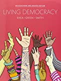 Living Democracy, 2014 Election Edition Plus NEW MyPoliSciLab for American Government -- Access Card Package, Joanne Connor Green and Christopher E. Smith, 0134113977