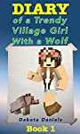 Diary of a Trendy Village Girl With a Wolf