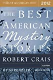 img - for The Best American Mystery Stories 2012 (The Best American Series) [Paperback] [2012] (Author) Tom Andes, Peter S. Beagle, K. L. Cook, Jason DeYoung, Kathleen Ford, Jesse Goolsby, Mary Gaitskill, Thomas J. Rice, Otto Penzler, Robert Crais book / textbook / text book