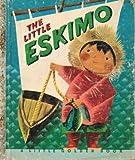 img - for The Little Eskimo (a Little Golden Book) book / textbook / text book
